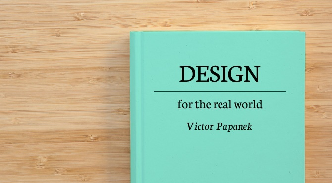 Design for the real world - Victor Papanek